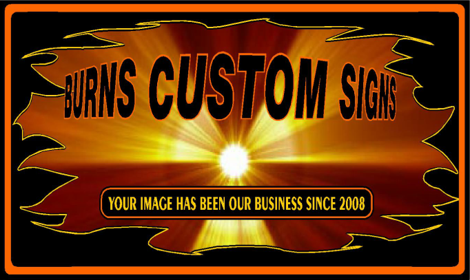 Burns Custom Signs